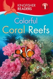 Cover of: Colorful Coral Reefs