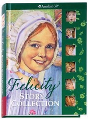 Cover of: Felicity Story Collection