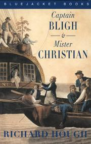 Cover of: Captain Bligh and Mr. Christian | Richard Alexander Hough
