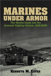 Cover of: Marines Under Armor | Kenneth W. Estes