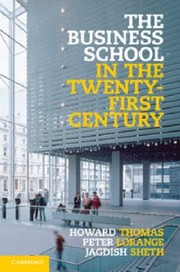 Cover of: The Business School in the TwentyFirst Century