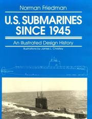 Cover of: U.S. submarines since 1945: an illustrated design history