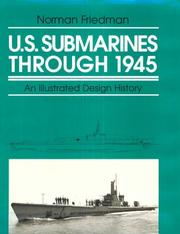 Cover of: U.S. submarines through 1945: an illustrated design history