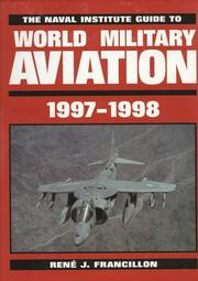 Cover of: The Naval Institute guide to world military aviation, 1997-1998