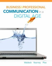 Cover of: Business And Professional Communication In A Digital Age