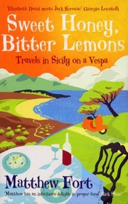 Cover of: Sweet Honey Bitter Lemons