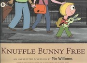 Knuffle Bunny Free An Unexpected Diversion