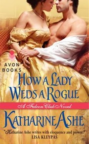 Cover of: How A Lady Weds A Rogue