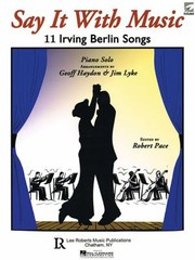 Cover of: Say It with Music  11 Irving Berlin Songs