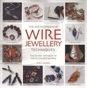 Cover of: The Encyclopedia of Wire Jewellery Techniques