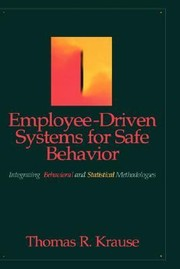 Cover of: EmployeeDriven Systems for Safe Behavior