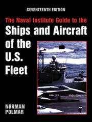Cover of: The Naval Institute Guide to the Ships and Aircraft of the U.S. Fleet, 17th Edition