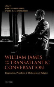 Cover of: William James and the Transatlantic Conversation