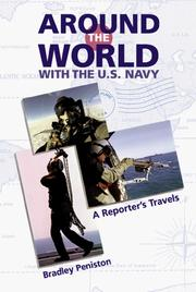 Cover of: Around the World With the U.S. Navy | Bradley Peniston