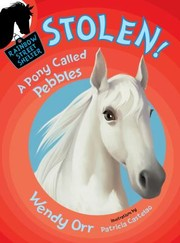Cover of: Stolen a Pony Called Pebbles Rainbow Street 5