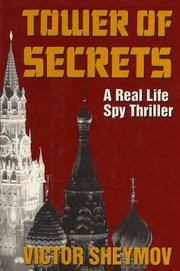 Cover of: Tower of secrets | Victor Sheymov