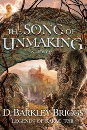 Cover of: The Song of Unmaking