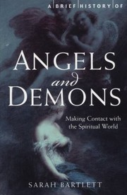 Cover of: A Brief History Of Angels And Demons
