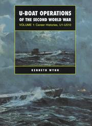 U-Boat Operations of the Second World War by Kenneth G. Wynn