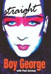 Cover of: Straight Boy George with Paul Gorman