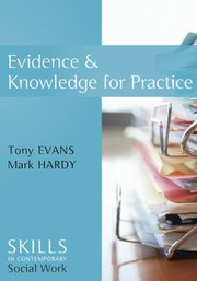 Cover of: Evidence and Knowledge for Practice
