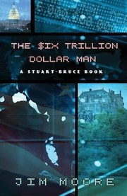 Cover of: The Six Trillion Dollar Man