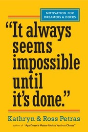 Cover of: It Always Seems Impossible Until Its Done