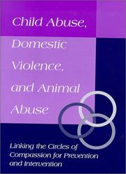 Cover of: Child Abuse, Domestic Violence, and Animal Abuse |