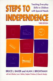 Steps to Independence by Bruce L. Baker