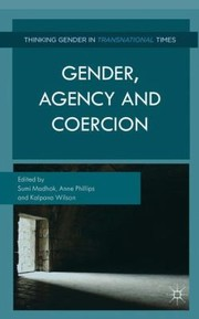 Cover of: Gender Agency and Coercion