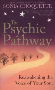 Cover of: The Psychic Pathway Sonia Choquette