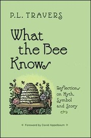 Cover of: What the Bee Knows