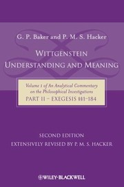 Cover of: Wittgenstein Understanding and Meaning Part II