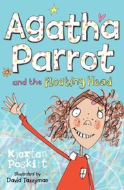 Cover of: Agatha Parrot And The Floating Head