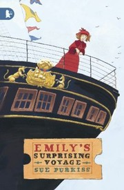 Cover of: Emilys Surprising Voyage Sue Purkiss