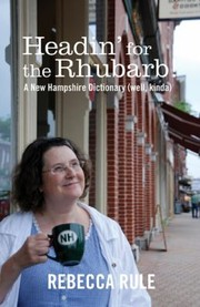 Cover of: Headin for the Rhubarb