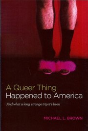 Cover of: A Queer Thing Happened to America