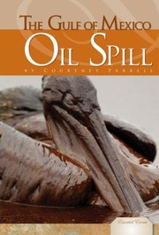 Cover of: Gulf of Mexico Oil Spill