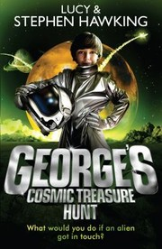 Cover of: Georges Cosmic Treasure Hunt Lucy  Stephen Hawking