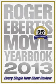 Cover of: Roger Eberts Movie Yearbook 2013