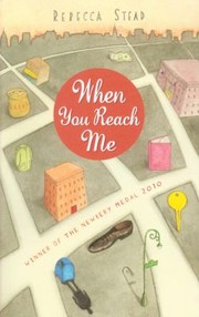 Cover of: When You Reach Me Rebecca Stead