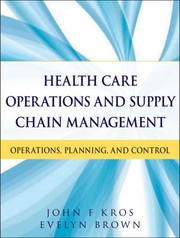 Cover of: Health Care Operations and Supply Chain Management