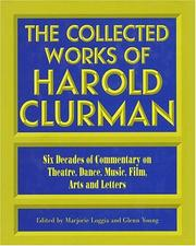 Cover of: The collected works of Harold Clurman | Harold Clurman