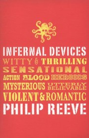 Cover of: Infernal Devices Philip Reeve
