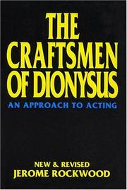 The craftsmen of Dionysus by Jerome Rockwood
