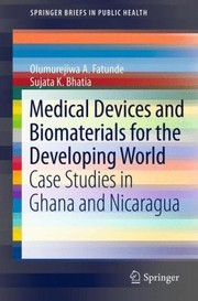 Cover of: Medical Devices and Biomaterials for the Developing World
