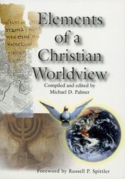 Cover of: Elements of a Christian Worldview