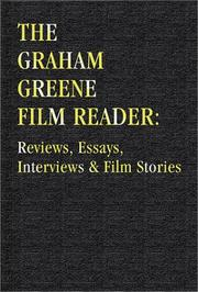 Cover of: The Graham Greene Film Reader: Reviews, Essays, Interviews and Film Stories