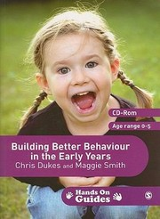 Cover of: Building Better Behaviour in the Early Years With CDROM
