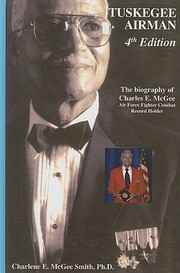 Cover of: Tuskegee Airman The Biography of Charles E McGee